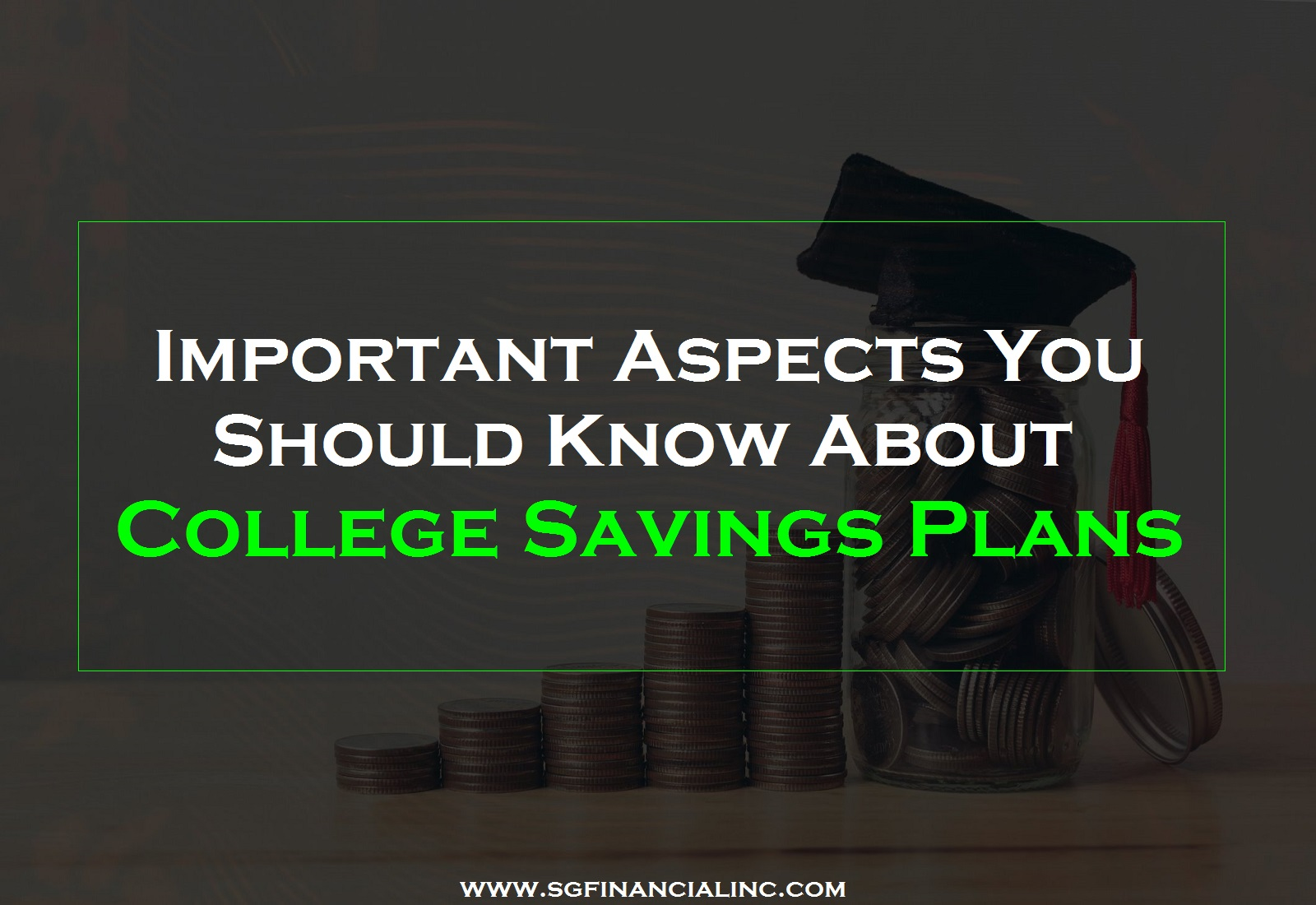 Important Aspects You Should Know About College Savings Plans