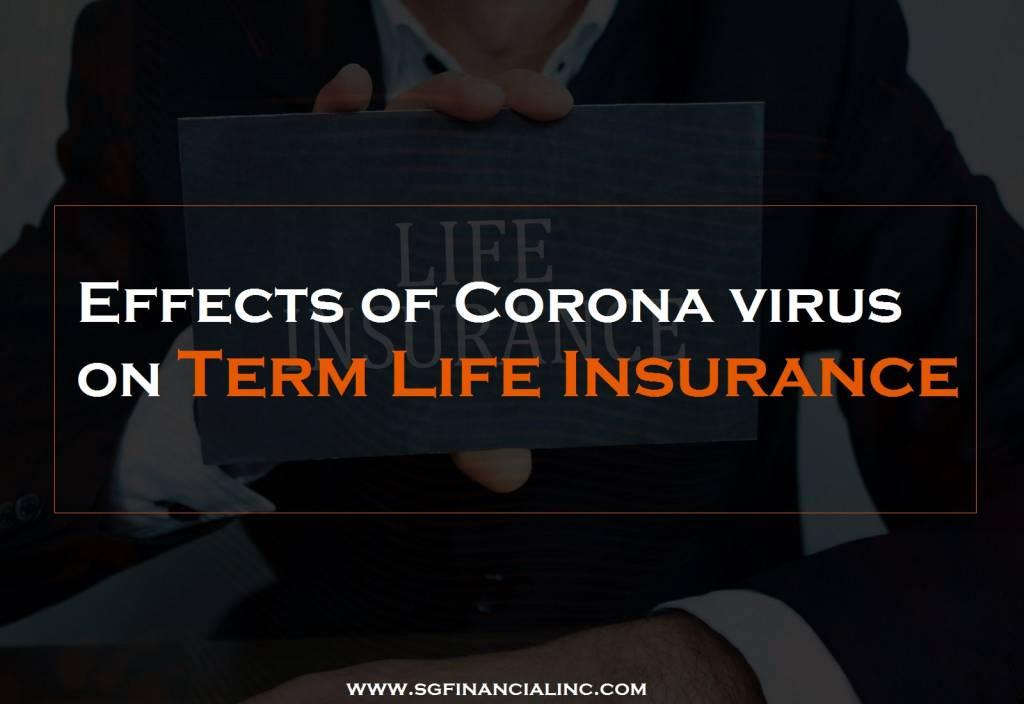 Effects of Corona virus on Term Life Insurance