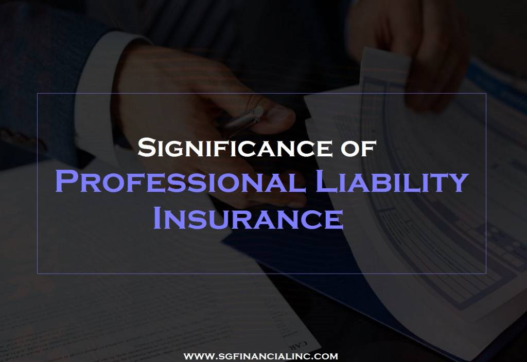 Significance of Professional Liability Insurance