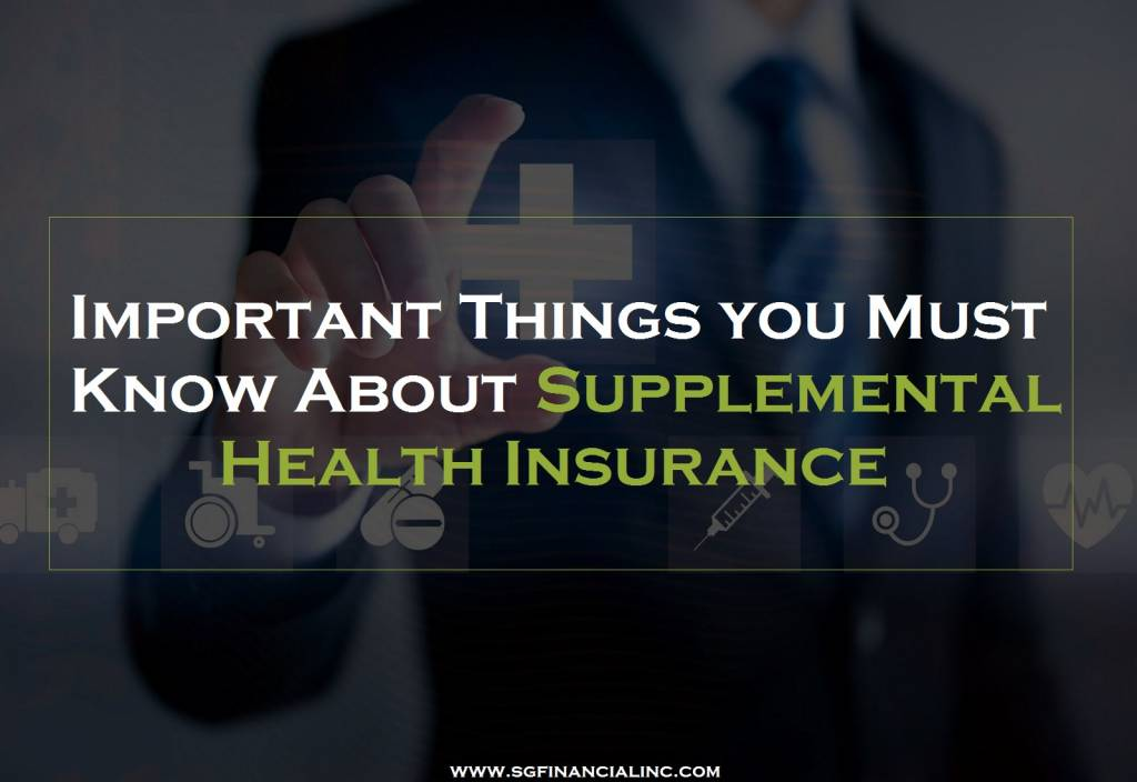 Important Things you Must Know About Supplemental Health Insurance