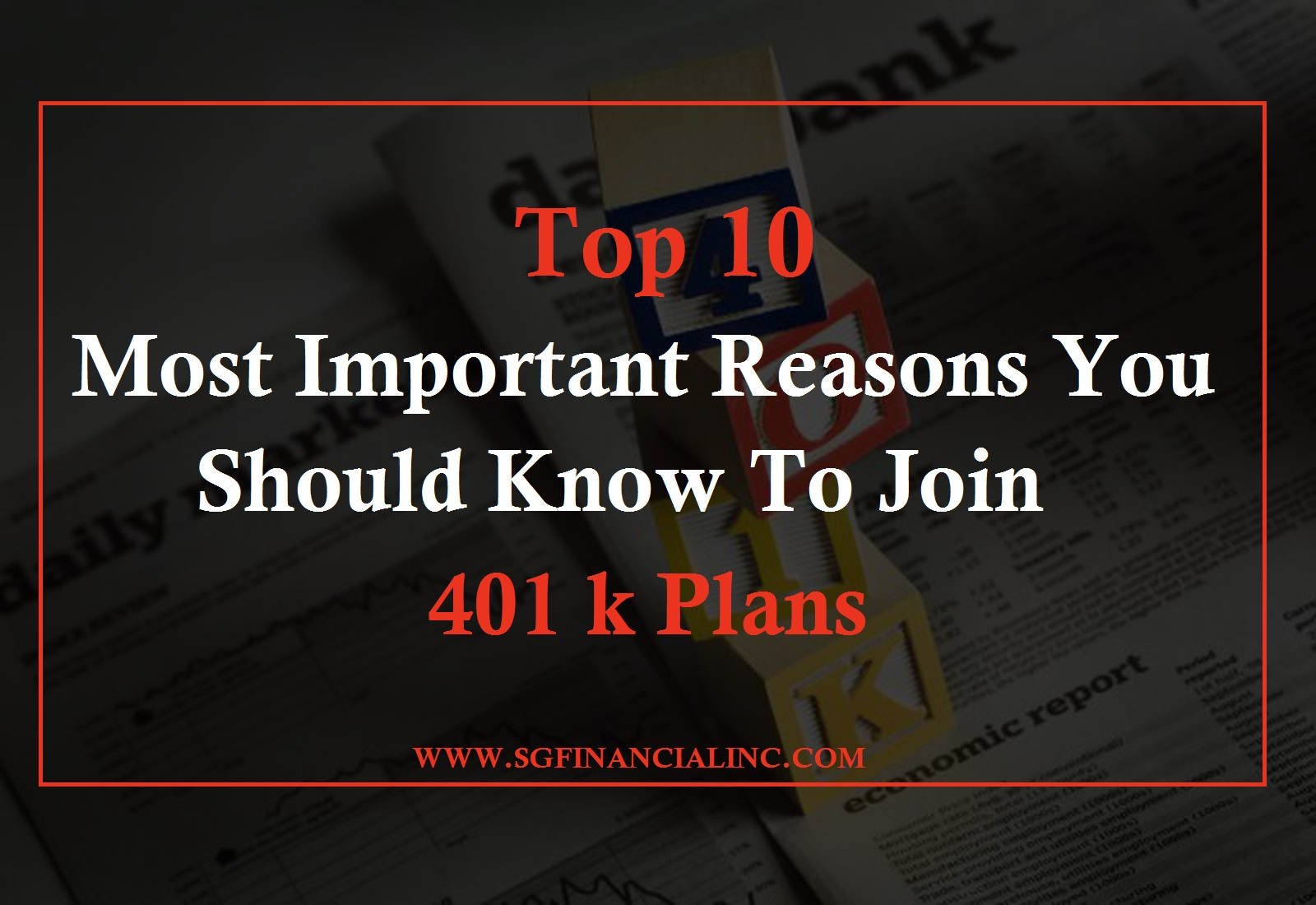 Top 10 Most Important Reasons You Should Know to join 401 k Plans