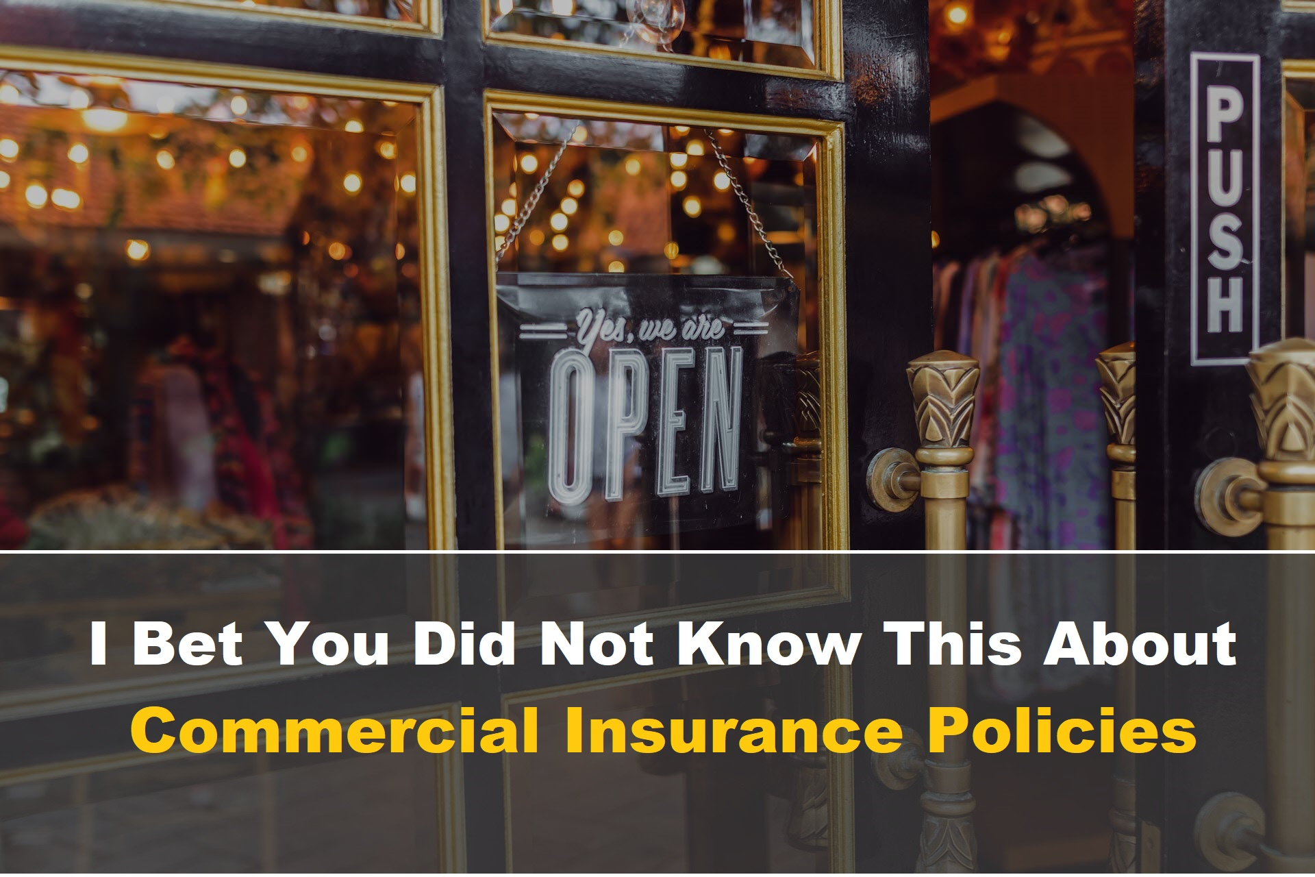 I Bet You Did Not Know This About Commercial Insurance Policies