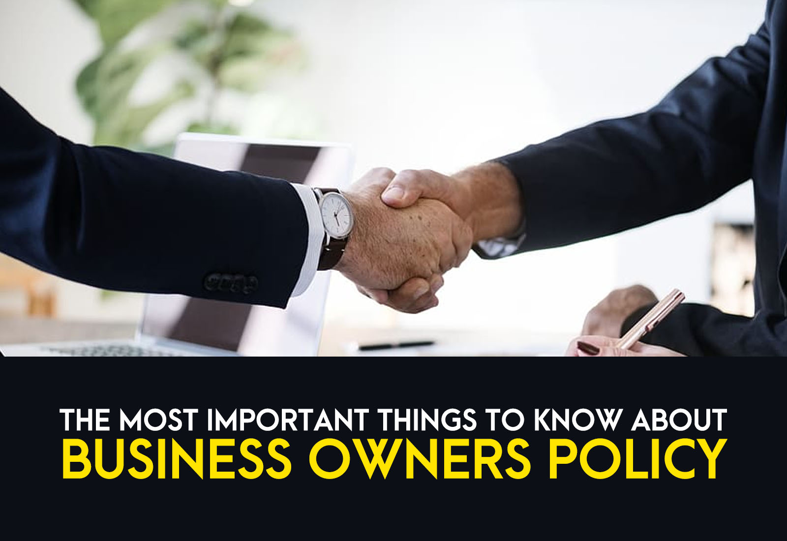 The Most Important To Know About Business Owners Policy