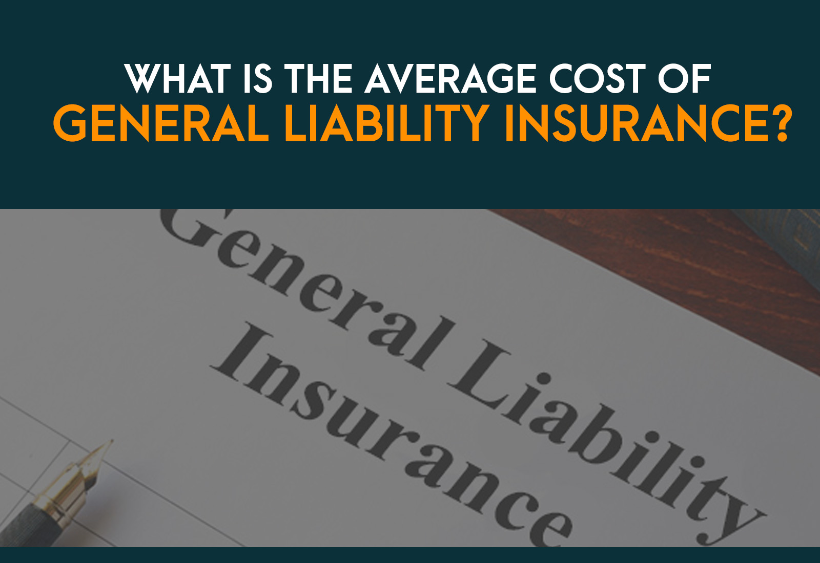 What is the Average Cost for General Liability Coverage?