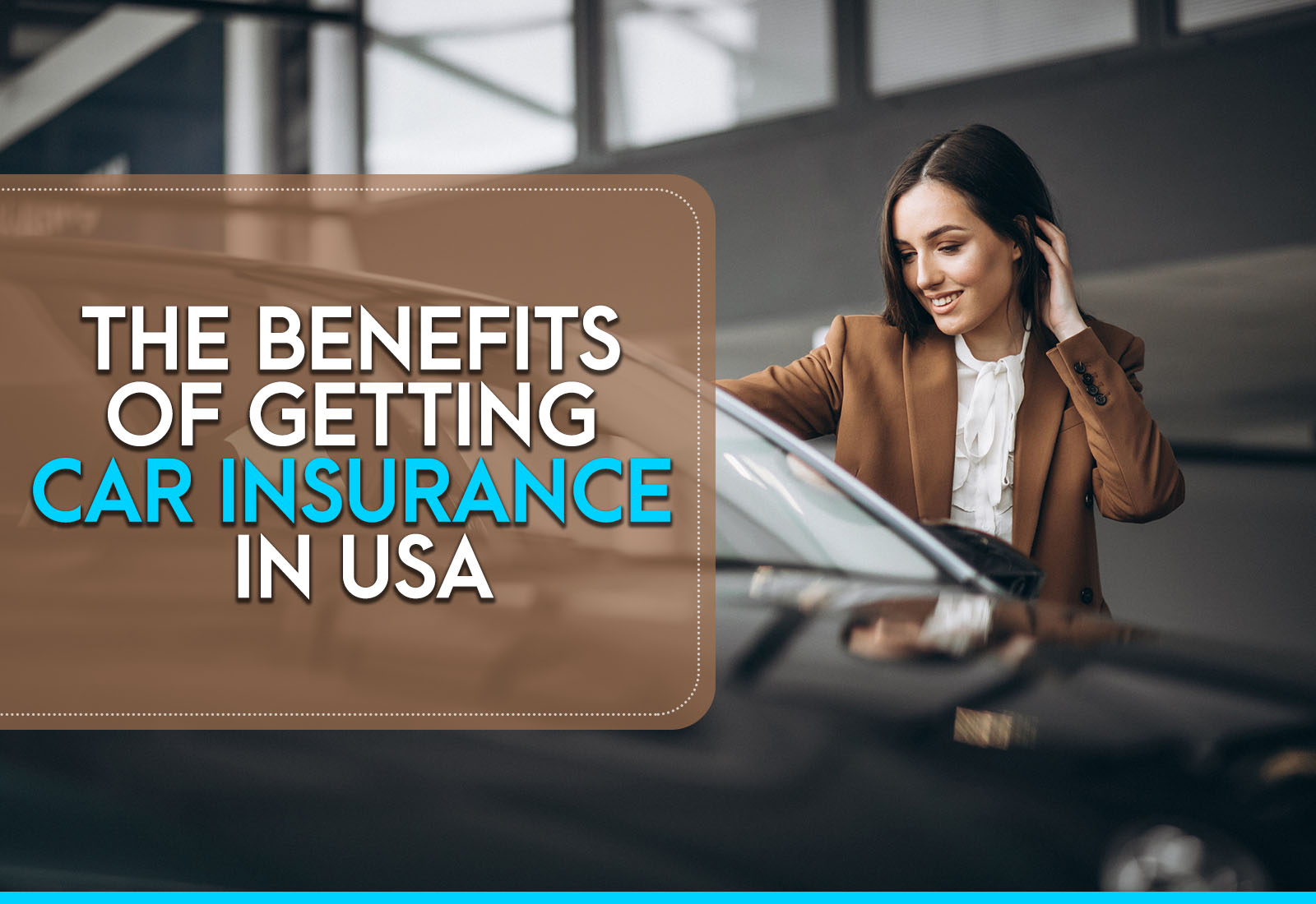 The Benefits of Getting Car Insurance in USA